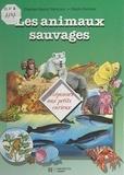 Charles-Henry Vermont et Claire Cormier - Les animaux sauvages.
