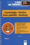 Charles Herbaux - Cancérologie - Douleur - Soins palliatifs - Handicap - Tome 4.
