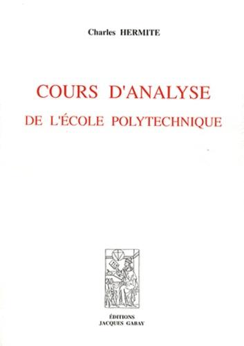 Charles Hermite - Cours d'analyse de l'Ecole polytechnique.