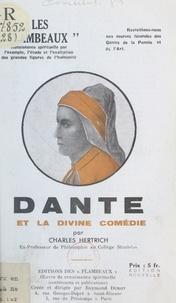 Charles Hertrich et Raymond Durot - Dante et La divine comédie.