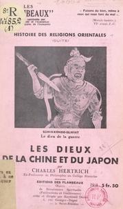 Charles Hertrich - Histoire des religions orientales (suite) : les dieux de la Chine et du Japon.