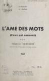 Charles Hertrich et Raymond Durot - L'alphabet du bonheur, l'âme des mots - Ceux qui sauvent.