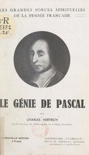 Charles Hertrich et Raymond Durot - Le génie de Pascal.