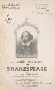 Charles Hertrich et Raymond Durot - Le génie universel de Shakespeare.