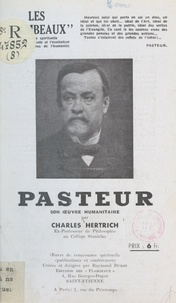 Charles Hertrich et Raymond Durot - Pasteur - Son œuvre humanitaire.