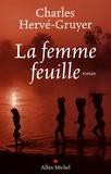 Charles Hervé-Gruyer - La Femme Feuille.
