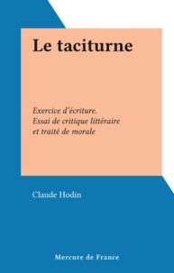 Charles Hodin - TACITURNE.