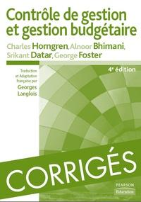 Charles Horngren et Srikant Datar - Contrôle de gestion et gestion budgétaire - Corrigés des exercices.