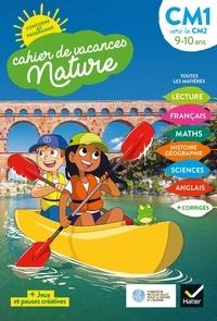 Charles Houdinet - Cahier de vacances Nature 2020 du CM1 au CM2 9/10 ans.