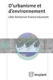 Charles-Hubert Born et François Jongen - D'urbanisme et d'environnement - Liber amicorum Francis Haumont.