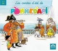 Charles Humenry et Gérard Rouzier - Les contes d'été de Pomme d'Api. 1 CD audio