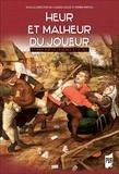 Charles Illouz et Pierre Prétou - Heur et malheur du joueur - Etudes sur la violence et le jeu.