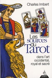 Les Sources du Tarot - Dans lart occidental, lart royal et lart sacré.pdf