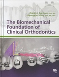 Charles-J Burstone et Kwangchul Choy - The Biomechanical Foundation of Clinical Orthodontics.
