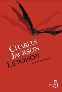 Charles Jackson - Le Poison.
