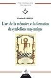 Charles Jameux - L'art de la mémoire et la fonction du symbolisme maçonnique.