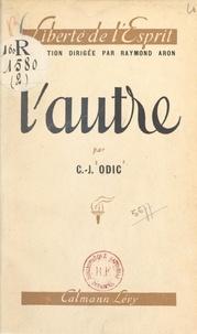 Charles-Jean Odic et Raymond Aron - L'autre.