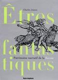 Charles Joisten - Etres fantastiques de Savoie - Patrimoine narratif du département de la Savoie.