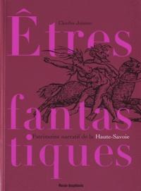 Charles Joisten - Etres fantastiques de Savoie - Patrimoine narratif du département de la Haute-Savoie.