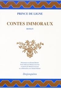 Charles-Joseph de Ligne - Contes immoraux.