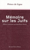 Charles-Joseph de Ligne - Mémoire sur les Juifs.