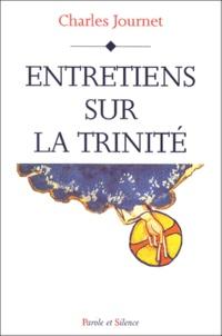 Charles Journet - Entretiens sur la Trinité.