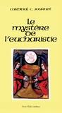 Charles Journet - Le mystère de l'Eucharistie.