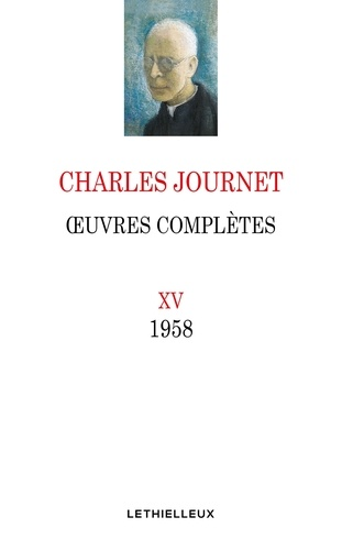 Oeuvres complètes, volume XV. 1958
