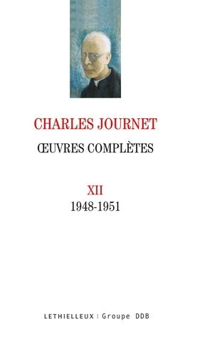 Oeuvres complètes. Volume 12 (1948-1951)