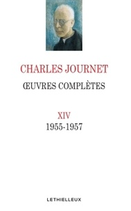 Charles Journet - Oeuvres complètes - Volume 14 (1955-1957).