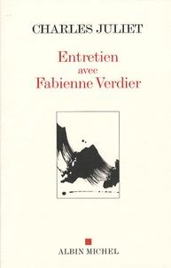 Charles Juliet et Fabienne Verdier - Entretien avec Fabienne Verdier.