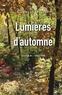 Charles Juliet - Journal - Tome 6, Lumières d'automne 1993-1996.