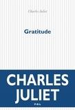 Charles Juliet - Journal - Tome 9, Gratitude (2004-2008).