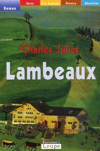 Charles Juliet - Lambeaux.