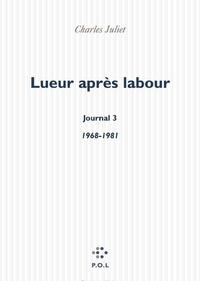 Charles Juliet - Lueur après labour - 1968-1981.