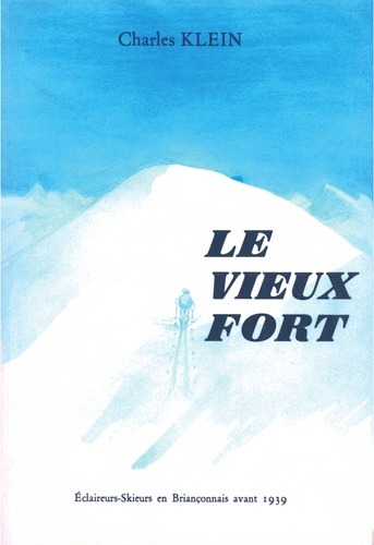 Charles Klein - Le vieux fort.