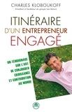 Charles Kloboukoff - Itinéraire d'un entrepreneur engagé.