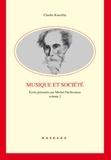 Charles Koechlin - Ecrits - Volume 2, Musique et société.
