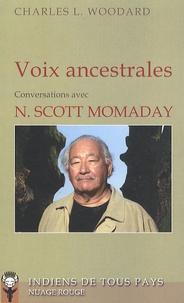 Charles-L Woodard - Voix ancestrales - Entretiens avec N. Scott Momaday.