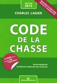 Code de la chasse - Charles Lagier |