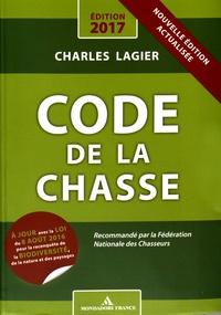 Charles Lagier - Code de la chasse.