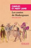 Charles Lamb et Mary Lamb - Les contes de Shakespeare.