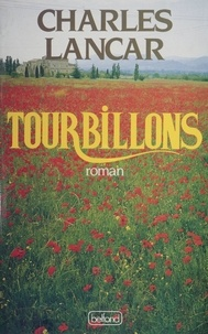 Charles Lancar - Tourbillons.