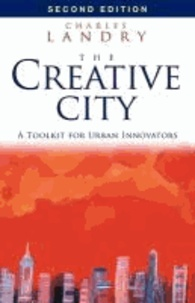 Charles Landry - The Creative City - A Toolkit for Urban Innovators.