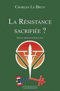 Deedr.fr La Résistance sacrifiée ? - Special Operations Executive Image
