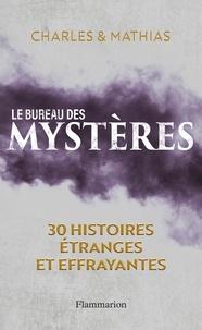 Charles et  Mathias - Le Bureau des mystères.