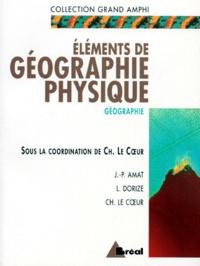 Histoiresdenlire.be Eléments de géographie physique - Premier et second cycles universitaires Image