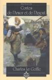 Charles Le Goffic - Contes de l'Armor et de l'Argoat.