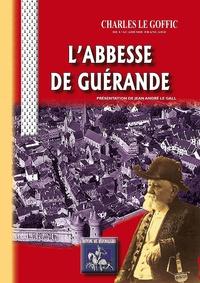 Charles Le Goffic - L'abbesse de guerande.