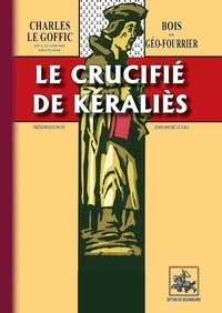 Charles Le Goffic - Le crucifié de Eeralies.